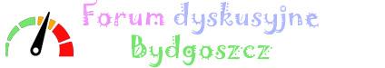 Forum dyskusyjne Bydgoszcz